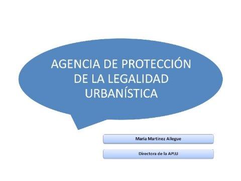 Presentación María Martínez Allegue, Directora da APLU.  - Xornada sobre a Protección da Legalidade Urbanística